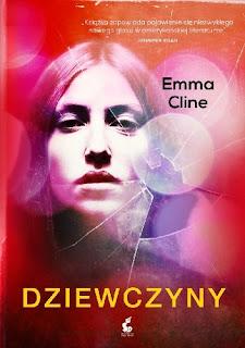"""""""Dziewczyny"""" Emma Cline"""