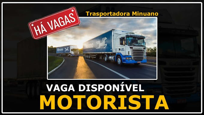 Transportadora Minuano está contratando Motorista