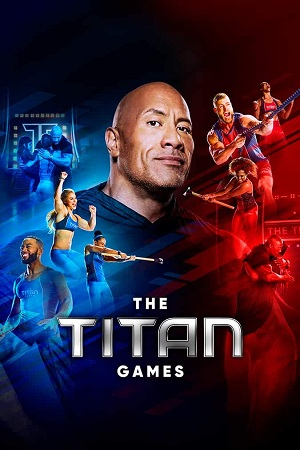 Watch Online Free The Titan Games Season 1 English Download 480p 720p All Episodes WEB-DL