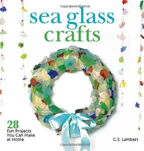 Sea Glass Crafts Book