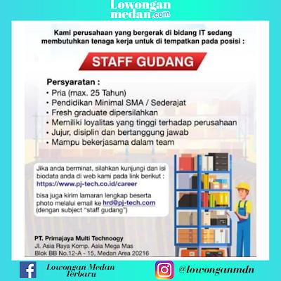 Lowongan Kerja Terbaru 2020 Sebagai Staff Gudang di PT. Primajaya Multi Technology Medan