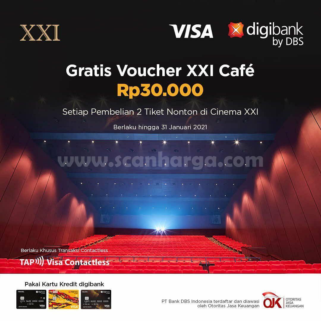 CINEMA XXI Promo GRATIS Voucher XXI Cafe Rp30.000 dengan Kartu Kredit Digibank