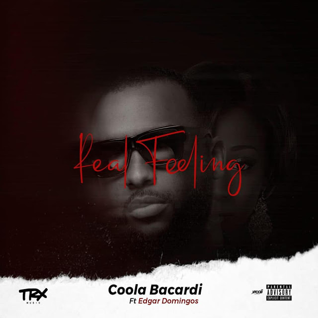 Coola Bacardi - Real Feeling (feat. Edgar Domingos)