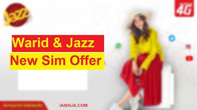 Warid and Jazz New Sim Offer