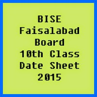10th Class Date Sheet 2017 BISE Faisalabad Board