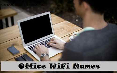 Office WiFi Names - cool wifi names