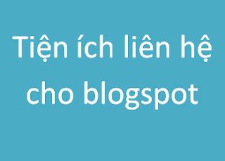 Chia sẻ code tiện ích liên hệ đẹp cho blogspot