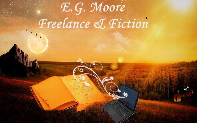 E.G. Moore Freelance & Fiction