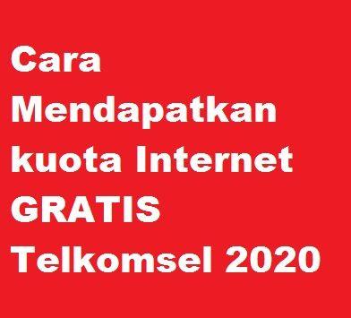 Berburu paket internet gratis terus dilakukan oleh pengguna internet Cara Mendapatkan kuota Internet gratis telkomsel 2020