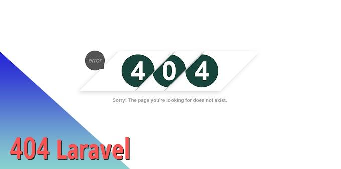 Customize error 404 Laravel and design