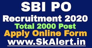 SBI PO Recruitment 2020 - Online Application Form for 2000 Vacancy