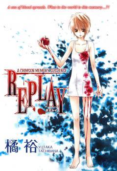 Replay (TACHIBANA Yutaka) Manga