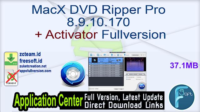 MacX DVD Ripper Pro 8.9.10.170 + Activator Fullversion