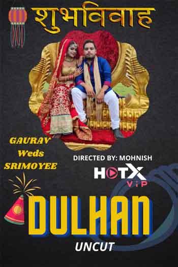 18+ Dulhan 2021 UNRATED Hindi 720p HEVC 300MB HDRip MKV