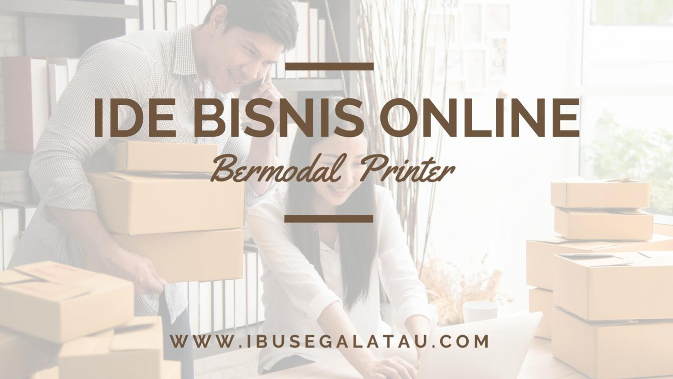 ide-bisnis-bermodal-printer