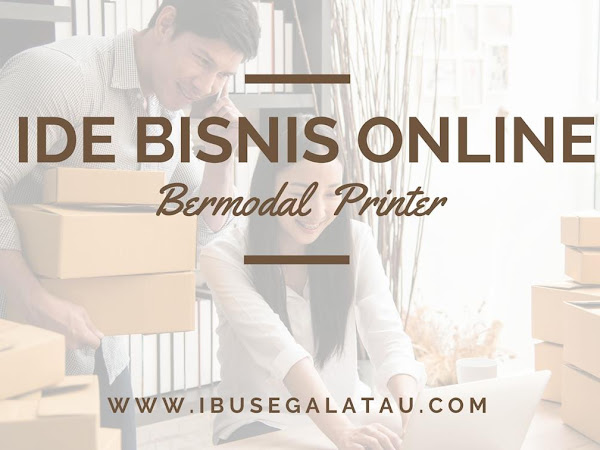 Ide Bisnis Online Bermodal Printer Multifungsi Dibawah 1 Juta