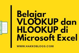 Belajar VLOOKUP dan HLOOKUP di Microsoft Excel