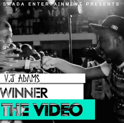 VIDEO: VJ Adams - Winner ft Ice Prince, Sound Sultan, Pheel & Splash