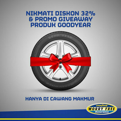 Diskon 32% & Promo Giveaway – Goodyear Outlet Cawang