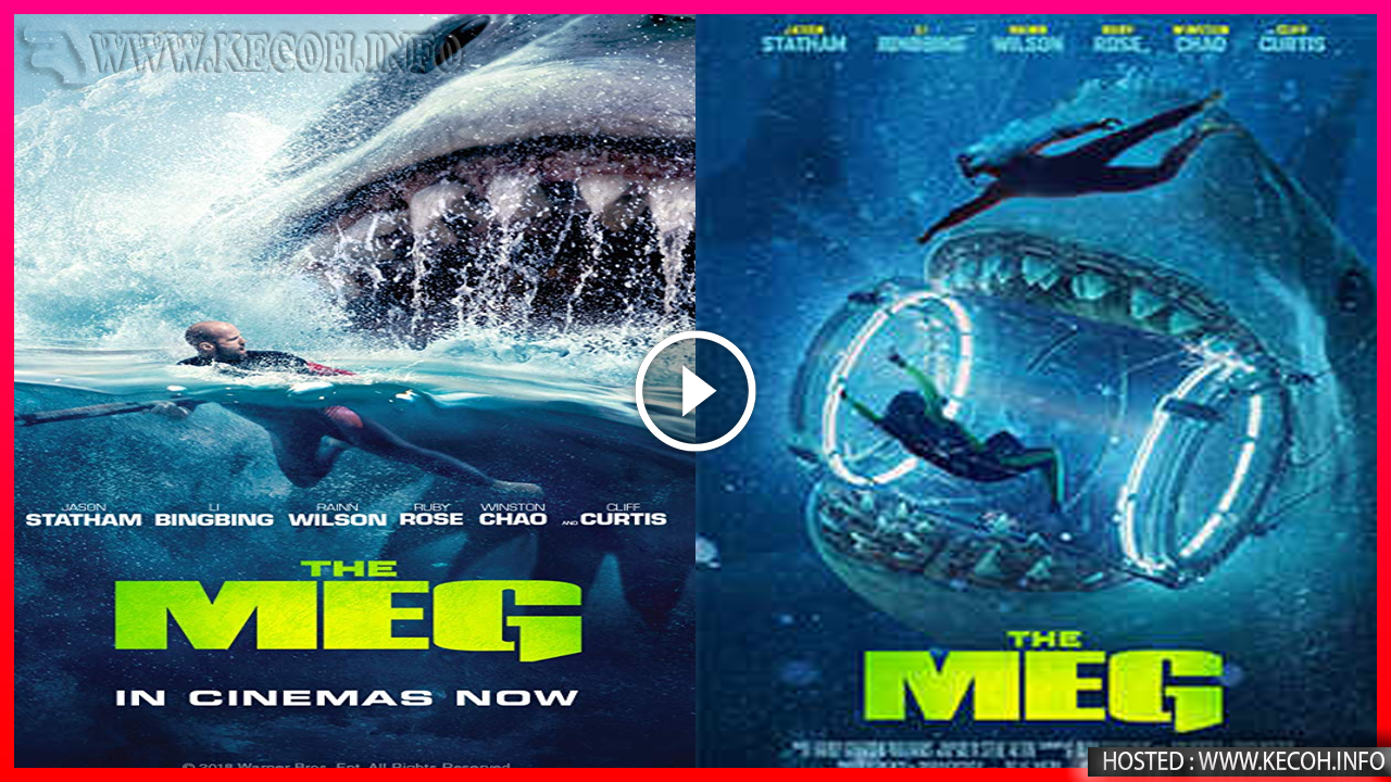 Tonton Online The Meg 2018 Full Movie Secara Percuma