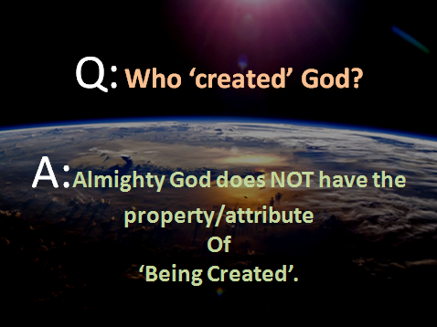 Information Based On Scriptures: Who 'Created' God