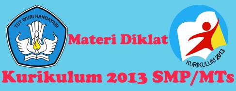 Materi Diklat Kurikulum 2013 SMP/MTs
