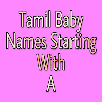tamil baby boy names strarting with A