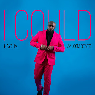 Kaysha & Malcom Beatz - I Could ( 2020 ) [DOWNLOAD]