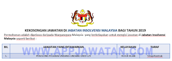 Jawatan Kosong Terkini di Jabatan Insolvensi Malaysia.