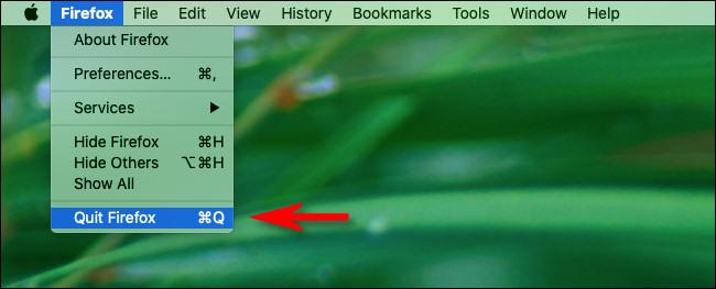 """في نظام التشغيل Mac ، انقر فوق قائمة """"Firefox"""" وحدد """"Quit Firefox"""""""
