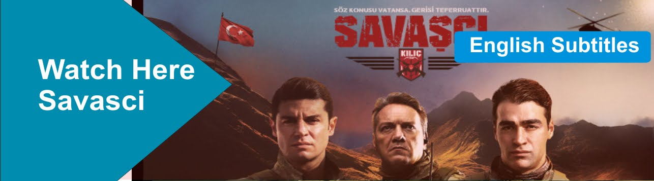 Savaşçı Season 1 With English Subtitles – Warrior Turkish TV
