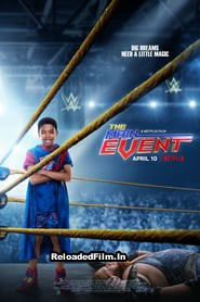 The Main Event (2020) Full Movie Download in Hindi