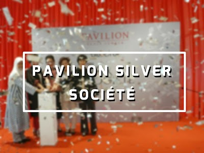 Pavilion Silver Société - A new exclusive privilege program for the silver society