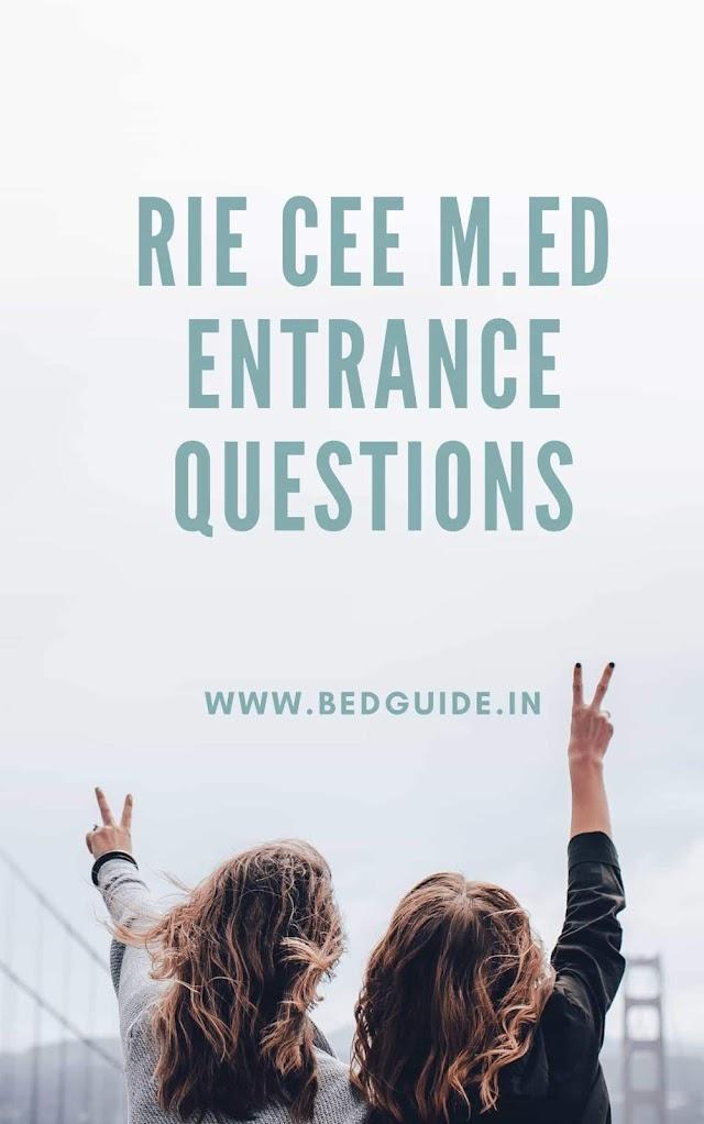 RIE M.ED Entrance Questions Paper PDF