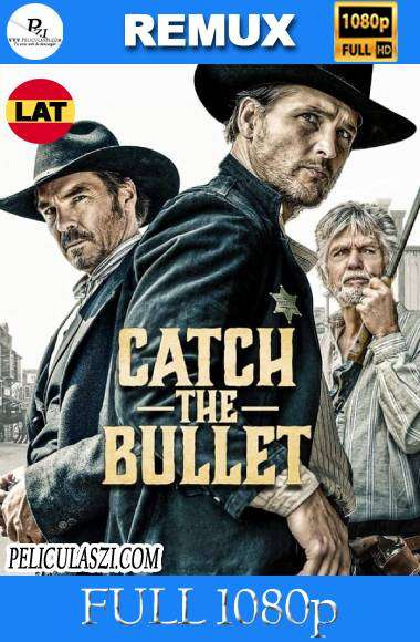 Catch the Bullet (2021) Full HD REMUX 1080p Dual-Latino VIP