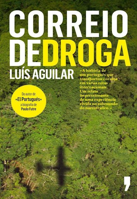 Correio de Droga Luís Aguilar