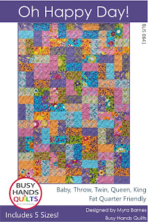 Oh Happy Day Quilt Pattern by Myra Barnes of Busy Hands Quilts
