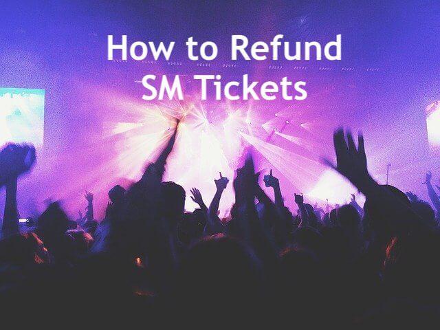how to refund sm tickets