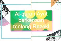 Kumpulan ayat Alquran berkenaan tentang Rezeki
