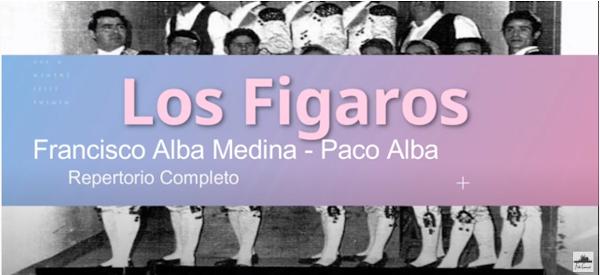 """Repertorio completo Comparsa """"Los Figaros"""" de Francisco Alba Medina - Paco Alba (1964)"""