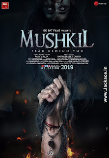 Mushkil First Look Poster 1