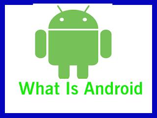 What Is Android जाने हिंदी में
