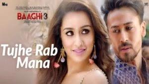 Tujhe Rab Mana Lyrics – Baaghi 3 | Shaan