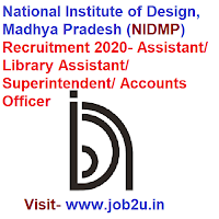 NIDMP Recruitment 2020, Assistant, Library Assistant, Superintendent, Accounts Officer
