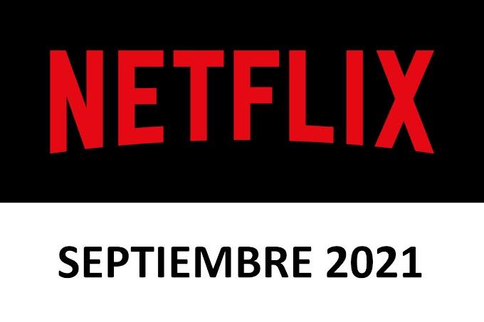 Novedades y Estrenos de Netflix España Septiembre 2021