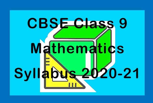 CBSE Class 9 Maths Syllabus 2020-21
