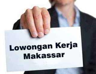 Aneka Lowongan Kerja Makassar 4 Maret 2020
