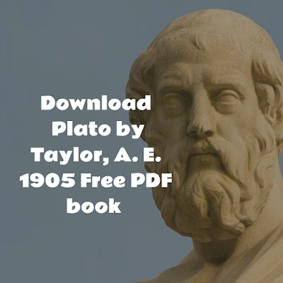 Download Plato by Taylor, A. E. 1905 Free PDF book