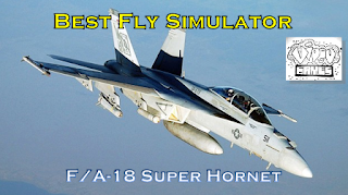 Best Fly Simulator Jet F/A-18 Super Hornet