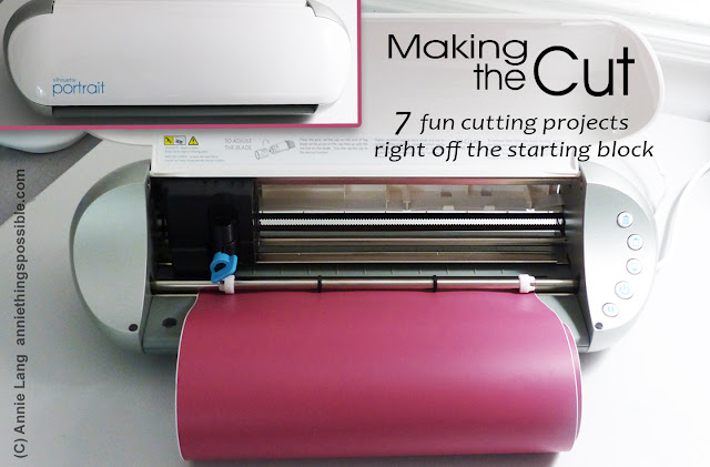 Annie Lang shows you 7 ways to use your new Silhouette Cutting tool